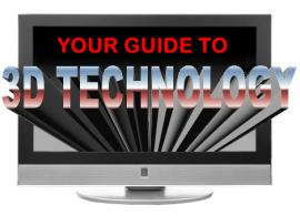 Guide to 3D Technology